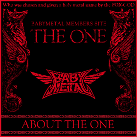 BABYMETAL MEMBERS SITE - THE ONE -