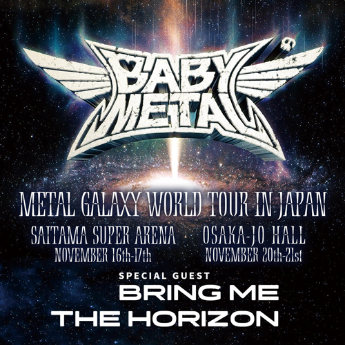 『METAL GALAXY WORLD TOUR IN JAPAN』BRING ME THE HORIZON出演決定DEATH!!